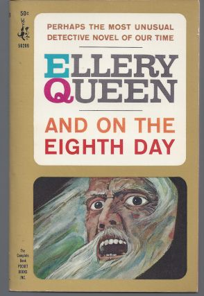 And on the Eighth Day. Ellery Queen