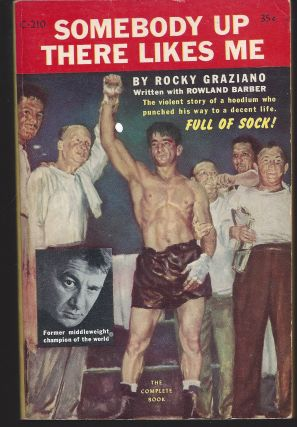 Somebody Up There Likes Me. Rocky Graziano