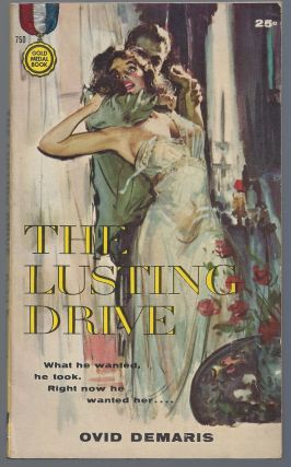 The Lusting Drive. Ovid Demaris