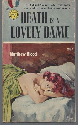 Death is a Lovely Dame. Matthew Blood