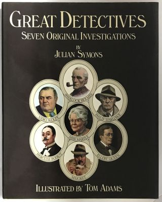 Great Detectives; Seven Original Investigations (Association Copy). Julian Symons