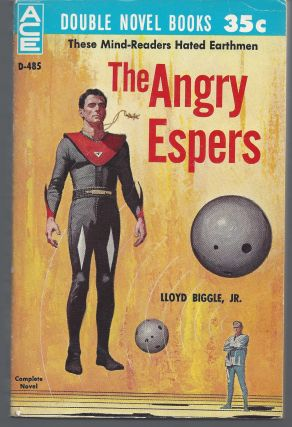 The Angry ESPers / The Puzzle Planet. Lloyd Biggle, Robert A. W., Jr. / Lowndes
