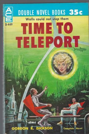 Time to Teleport / The Genetic General. Gordon R. Dickson