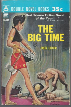 The Big Time / The Mind Spider and Other Stories. Fritz Leiber