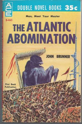 The Alantice Abomination / The Martian Missle. John / David Grinnell Brunner