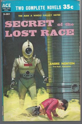 Secret of the Lost Race /One Against Herculum. Andre / Sohl Norton, Jerry
