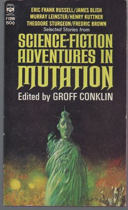 Science Fiction Adventures in Mutation. Groff Conklin, Editior
