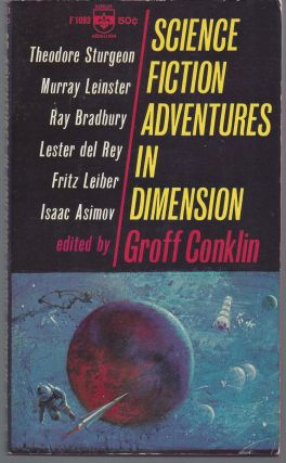 Science Fiction Adventures in Dimension. Groff Conklin, Editior