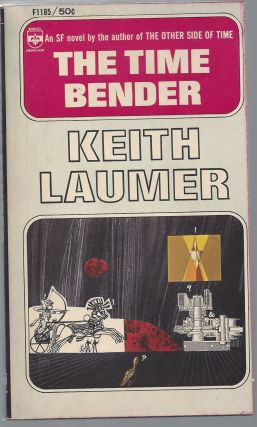 The Time Bender. Keith Laumer