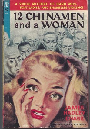 12 Chinamen and a Woman. James Hadley Chase
