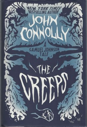 The Creeps: A Samuel Johnson Tale (The Samuel Johnson Series). John Connolly