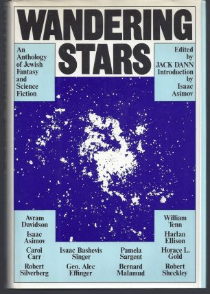 Wandering Stars: An Anthology of Jewish Fantasy and Science Fiction. Jack Dann