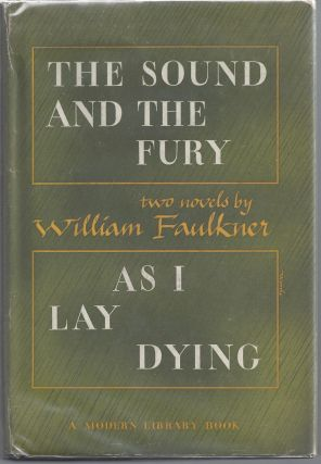 The Sound and the Fury & As I Lay Dying - Modern Library 187. William Faulkner