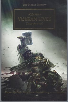Vulkan Lives; Unto the Anvil (The Horus Heresy). Nick Kyme