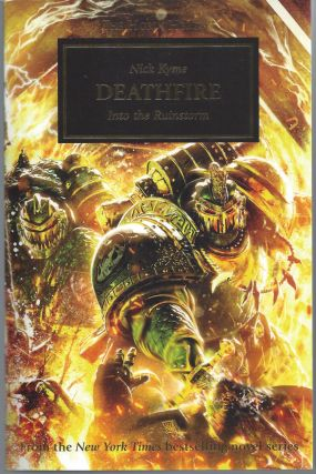 Deathfire; Into the Ruinstorm (The Horus Heresy). Nick Kyme