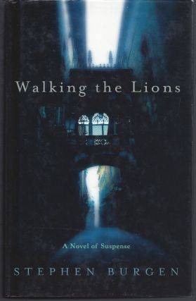 Walking the Lions. Stephen Burgen