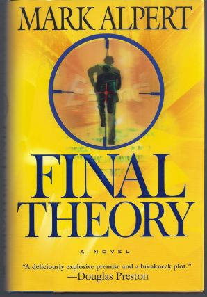 Final Theory. Mark Alpert