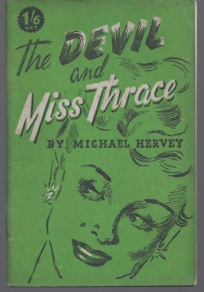 The Devil and Miss Thrace. Mchael Hervey