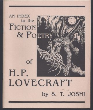 An Index to the Fiction and Poetry of H.P. Lovecraft. S. T. Joshi