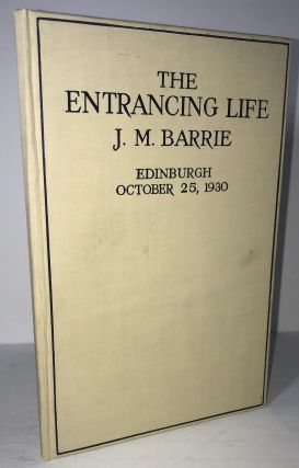The Entrancing Life. J. M. Barrie