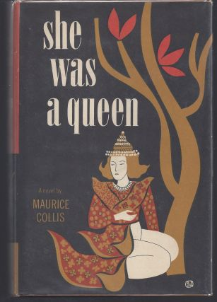 She Was a Queen. Maurice Collis