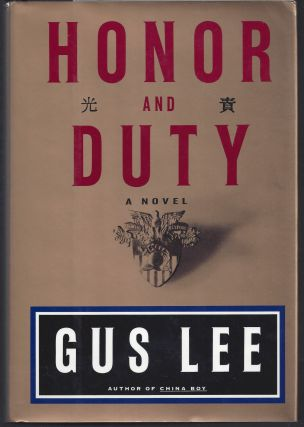 Honor And Duty. Gus Lee