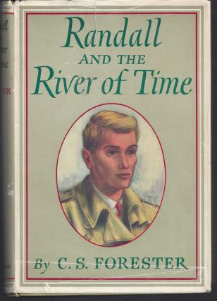 Randall and the River of Time. C. S. Forester