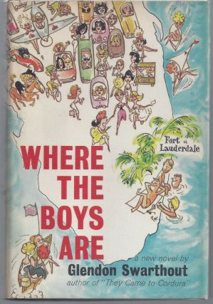 Where the Boys Are. Glendon Swarthout