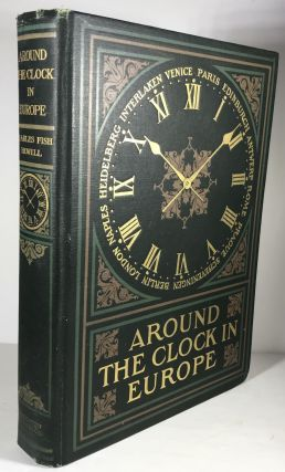 Around the Clock in Europe. Charles Fish Howell