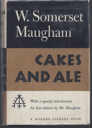 Cakes and Ale - Modern Library 270. Somerset Maugham