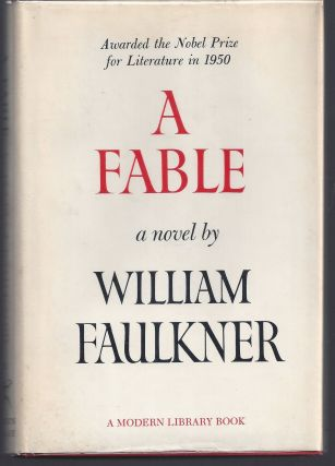 A Fable - Modern Library 368. William Faulkner