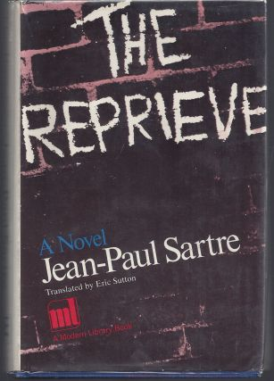 The Reprieve - Modern Library 381. Jean-Paul Sartre