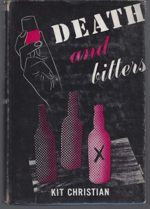 Death and Bitters. Kit Christian