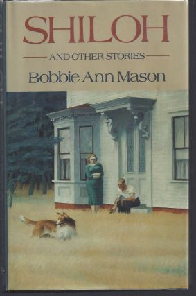 Shiloh: And Other Stories. Bobbie Ann Mason