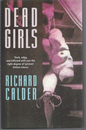 Dead Girls. Richard Calder