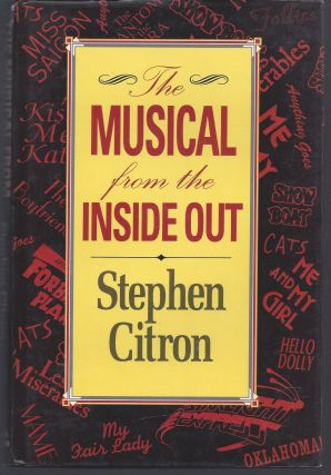 The Musical: From the Inside Out. Stephen Citron