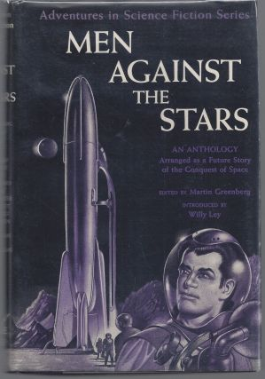 Men Against the Stars (Adventures in Science Fiction Series). Martin Greenberg, Editior