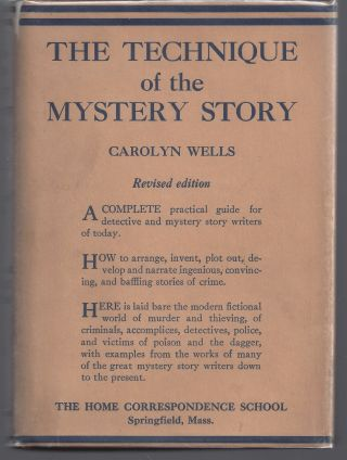 The Technique of the Mystery Story. Carolyn Wells