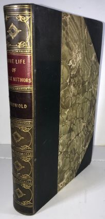 Home Life of Great Authors (Signed binding by Ringer). Hattie Tyng Griswold