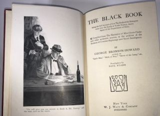 The Black Book: Being the Full Account of How The Book of the Betrayers Came Into the Hands of Yorke Norroy, Secret Agent of the Department of State