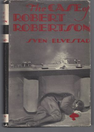 The Case of Robert Robertson. Sven Elvestad