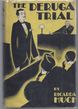 The Deruga Trial. Ricarda Huch