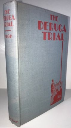 The Deruga Trial