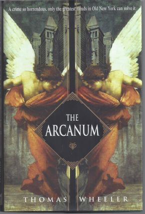 The Arcanum. Thomas Wheeler