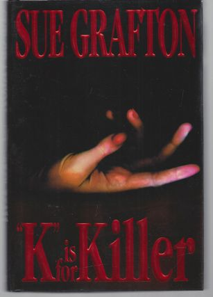 K is for Killer. Sue Grafton