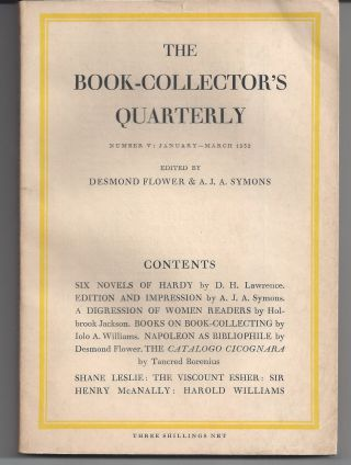 The Book-Collector's Quarterly; Number V: March 1932. Desmond Flower, A J. A. Symons