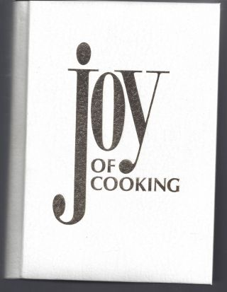Joy of Cooking. Irma S. Rombauer, Marion Rombauer Becker