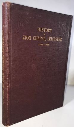 History of Zion Chapel, Leicester 1878 - 1923
