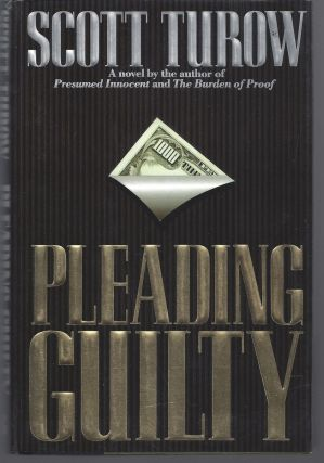 Pleading Guilty. Scott Turow