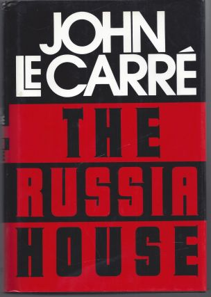 The Russia House. John le Carre